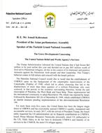 Speaker of Palestine National Council Sends Letter to President of APA Regarding the Grave Developments Concerning UNRWA's Services